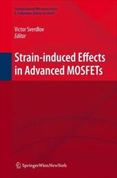 Strain-Induced Effects in Advanced Mosfets - Sverdlov, Viktor