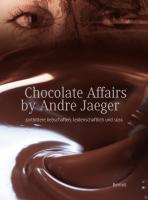 Chocolate affairs by André Jaeger