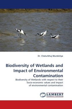Biodiversity of Wetlands and Impact of Environmental Contamination