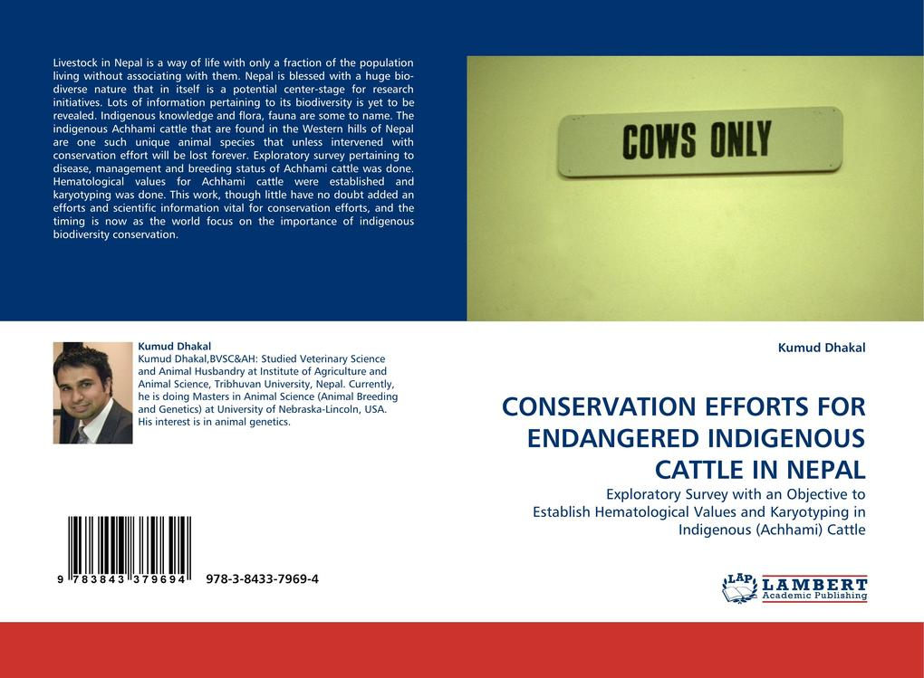 CONSERVATION EFFORTS FOR ENDANGERED INDIGENOUS CATTLE IN NEPAL als Buch von Kumud Dhakal - LAP Lambert Acad. Publ.