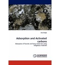 Adsorption and Activated Carbons - siva ilango