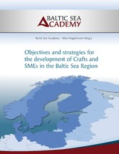Strategies for the development of Crafts and SMEs in the Baltic Sea Region - Max Hogeforster, Baltic Sea Academy
