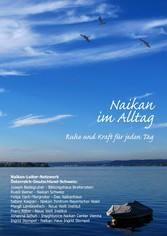 Naikan im Alltag - Ruhe und Kraft für jeden Tag - Johanna Schuh