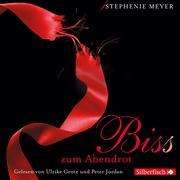 Stephenie Meyer: Bis (Biss) zum Abendrot