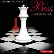 Stephenie Meyer: Bis (Biss) zum Ende der Nacht