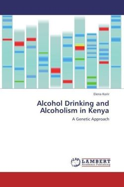 Alcohol Drinking and Alcoholism in Kenya