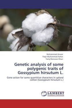 Genetic analysis of some polygenic traits of Gossypium hirsutum L: Gene action for some quantitive characters in upland cotton (Gossypium hirsutum L.)