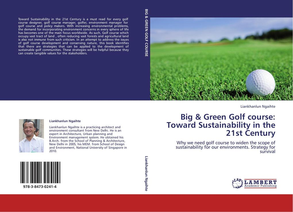 Big & Green Golf course: Toward Sustainability in the 21st Century als Buch von Liankhanlun Ngaihte - Liankhanlun Ngaihte