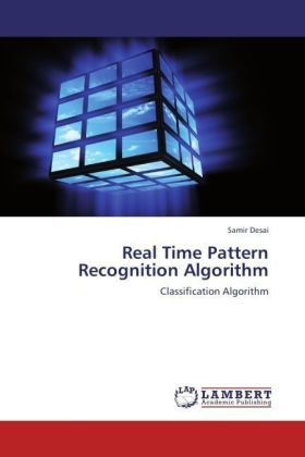 Real Time Pattern Recognition Algorithm - Classification Algorithm - Desai, Samir