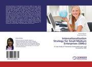 Winata, Pratiwi;Wang, Kung Jeng: Internationalization Strategy for Small Medium Enterprises (SMEs)