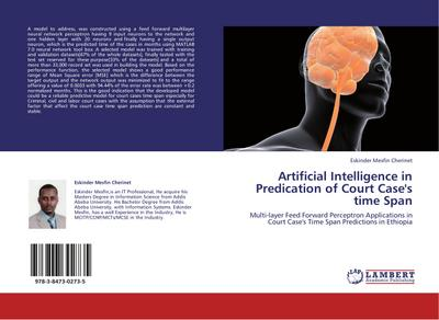 Artificial Intelligence in Predication of Court Case's time Span - Eskinder Mesfin Cherinet