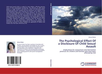 The Psychological Effect Of a Disclosure Of Child Sexual Assault - Anna Cohen