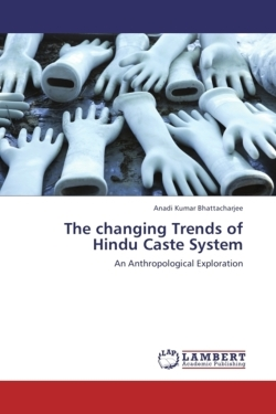The changing Trends of Hindu Caste System