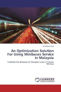 An Optimization Solution For Using Minibuses Service in Malaysia