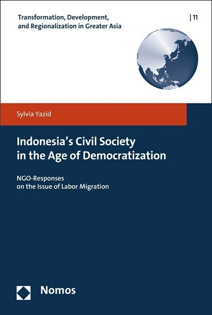 Indonesia´s Civil Society in the Age of Democratization als Buch von Sylvia Yazid - Sylvia Yazid