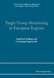Target Group Monitoring in European Regions - Christa Larsen;  Waldemar Mathejczyk;  Jenny Kipper;  Alfons Schmid (Herausgeber)