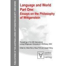 Language and World. Part One. Essays on the Philosophy of Wittgenstein - Volker Munz