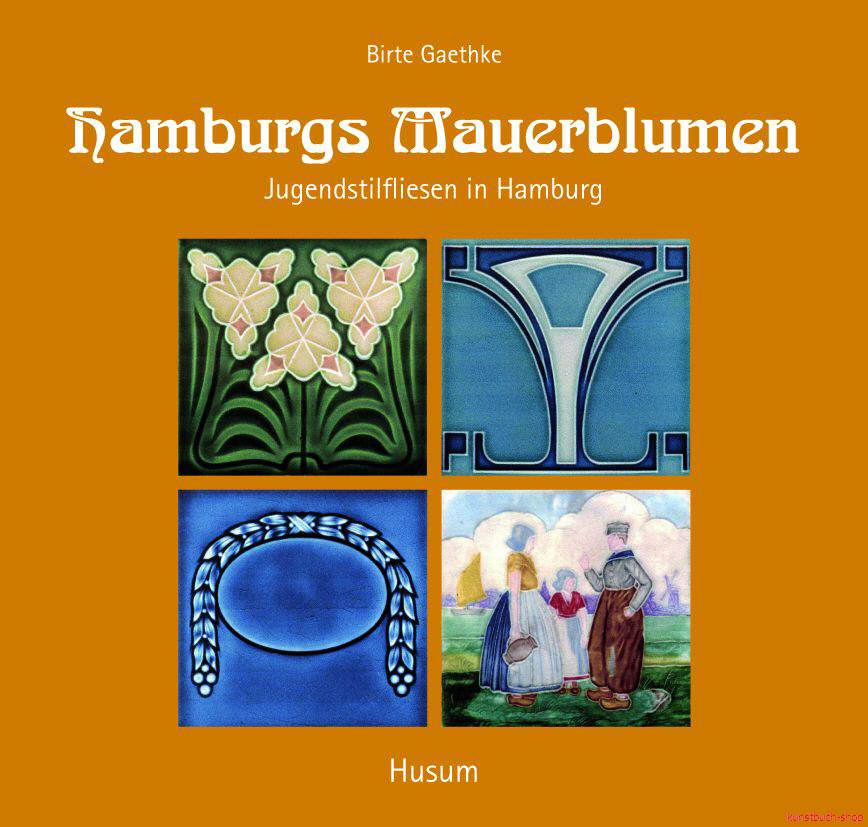 Hamburgs Mauerblumen