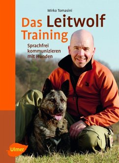 Das Leitwolf-Training (eBook, ePUB) - Tomasini, Mirko