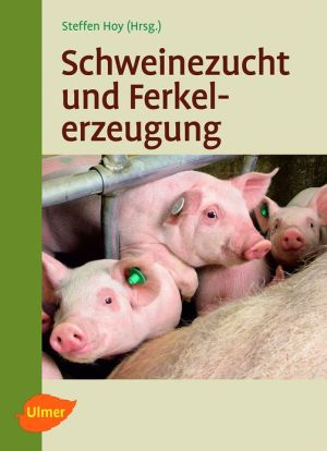 Schweinezucht und Ferkelerzeugung - Steffen Hoy