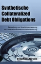 Synthetische Collateralized Debt Obligations - Stephan Jortzik
