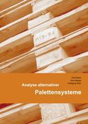 Maas, Gerd;Matyas, Kurt;Stütz, Wolfgang: Analyse alternativer Palettensysteme