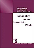 Rationality in an Uncertain World - Gerhard Banse