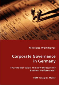 Corporate Governance In Germany - Nikolaus Wolfmeyer