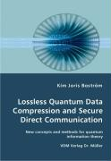 Lossless Quantum Data Compression and Secure Direct Communication