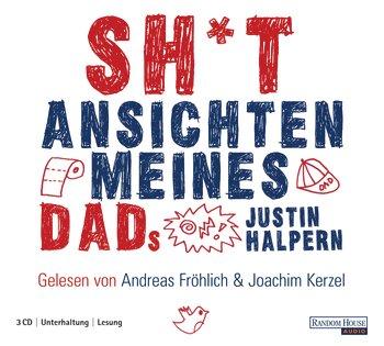 Shit.- Ansichten meines Dads - Justin Halpern