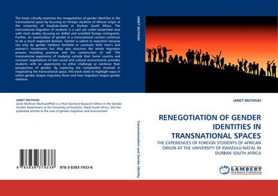 RENEGOTIATION OF GENDER IDENTITIES IN TRANSNATIONAL SPACES - JANET MUTHUKI