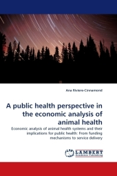 A public health perspective in the economic analysis of animal health - Ana Riviere-Cinnamond