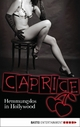Hemmungslos in Hollywood - Caprice - Nina Schott