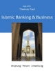 Islamic Banking & Business - Thomas Paul