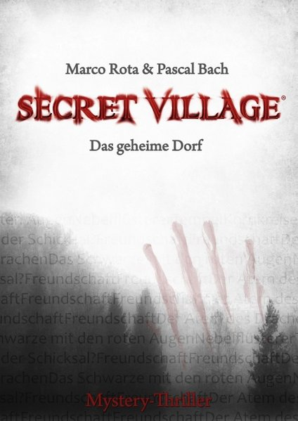 Secret Village 1 - Das geheime Dorf als Buch von Marco Rota, Pascal Bach - Books on Demand