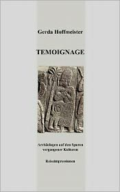 T moignage - Gerda Hoffmeister (Editor)