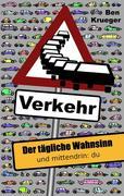Krueger, Ben: Verkehr