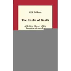 The ranks of death - P. M. Ashburn