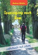 Andreas Härdter: Spaziergang nach Rom