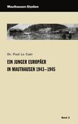 Ein junger Europäer in Mauthausen 1943 - 1945