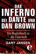 Das Inferno bei Dante und Dan Brown