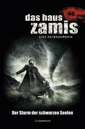 Das Haus Zamis 46 - Der Sturm der schwarzen Seelen - Logan Dee, Michael M. Thurner