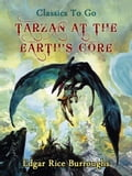 Tarzan at the Earth's Core - Edgar Rice Borroughs