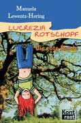 Lewentz-Hering, Manuela: Lucrezia Rotschopf ? Die rote Bande