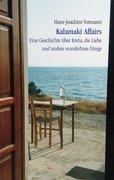Vormann, Hans-Joachim: Kalamaki Affairs