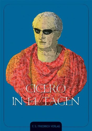 Cicero in 14 Tagen - Beat Hüppin