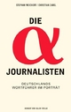 Die Alpha-Journalisten - Stephan A Weichert; Christian Zabel