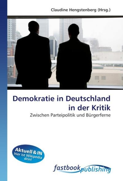 Demokratie in Deutschland in der Kritik - Claudine Hengstenberg