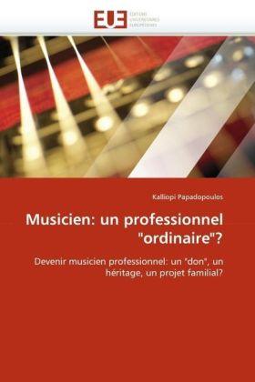 Musicien: un professionnel