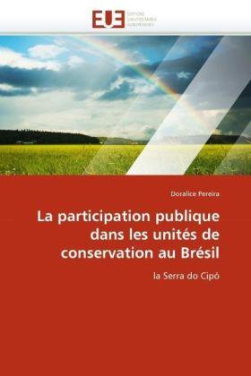 La participation publique dans les unités de conservation au Brésil - la Serra do Cipó - Pereira, Doralice